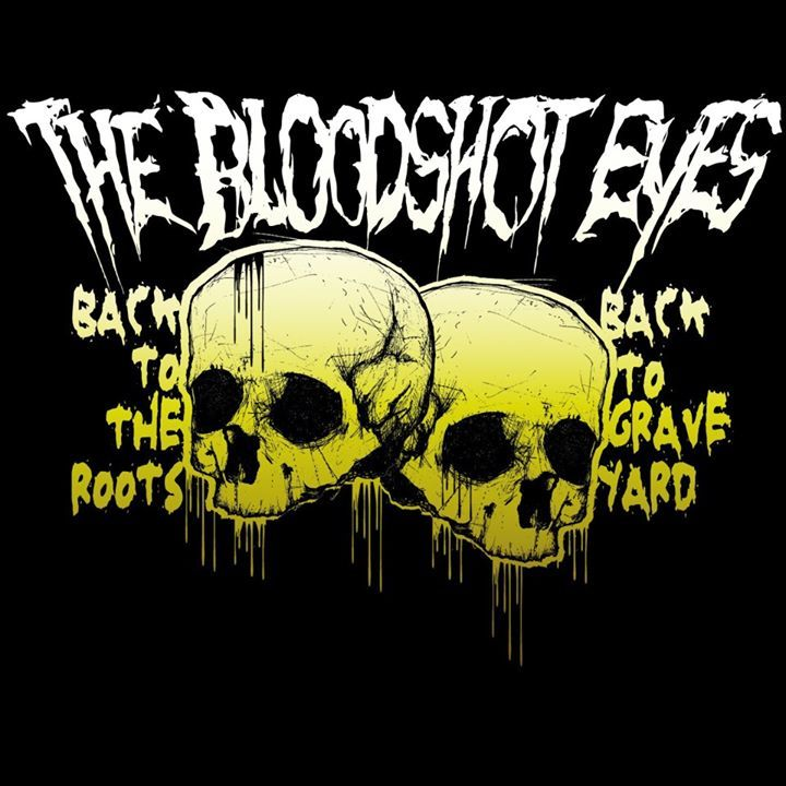 The Bloodshot Eyes Tour Dates
