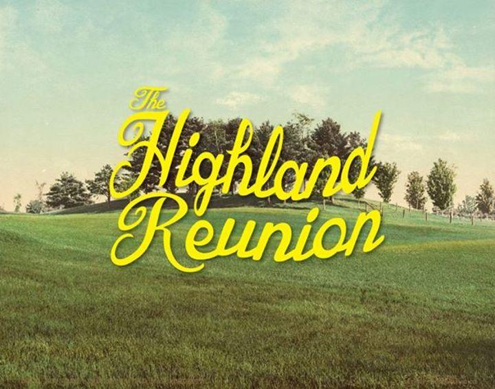 The Highland Reunion Tour Dates