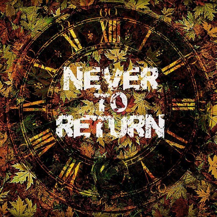 Never To Return Tour Dates