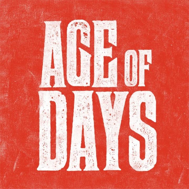Age of Days Tour Dates