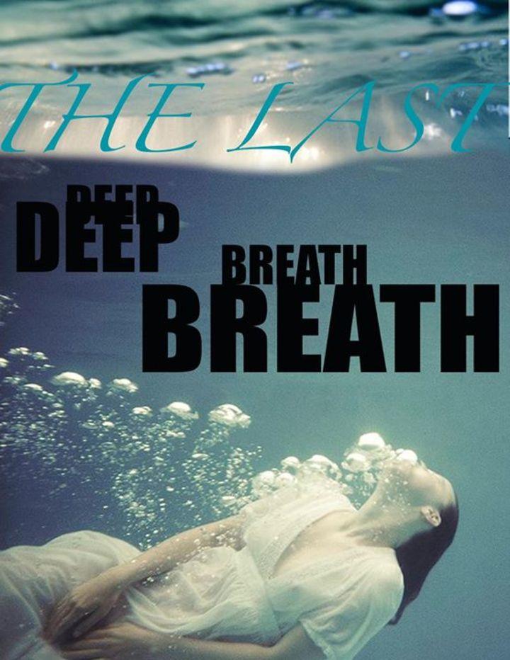 The Last Deep Breath Tour Dates