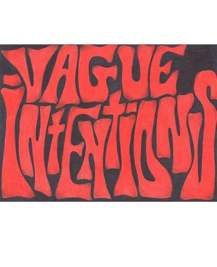 Vague Intentions Tour Dates