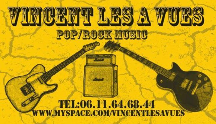 Vincent Les a Vues Tour Dates