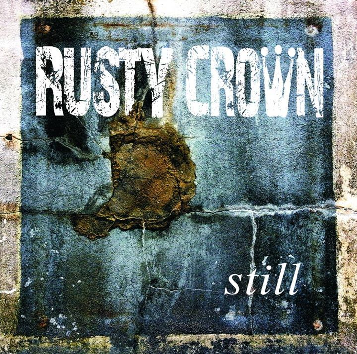 RUSTY CROWN Tour Dates