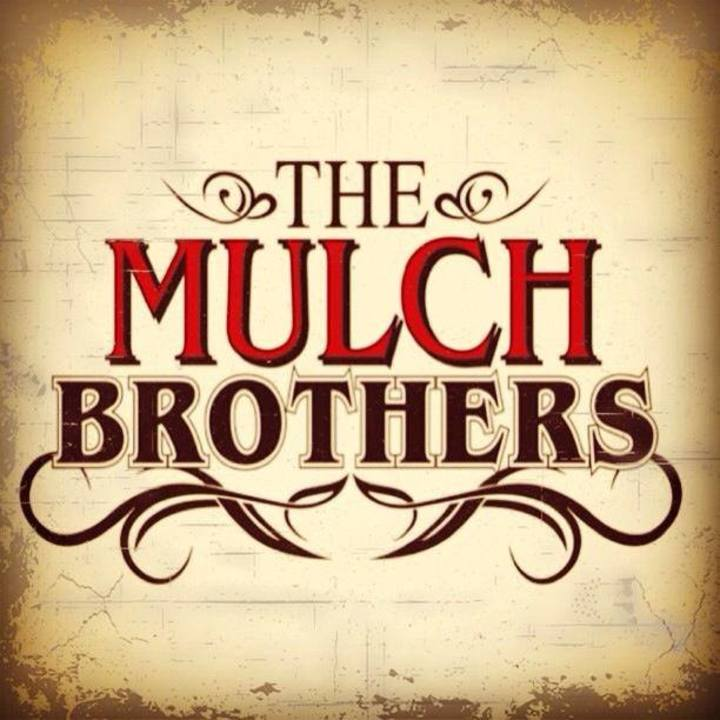 The Mulch Brothers Tour Dates