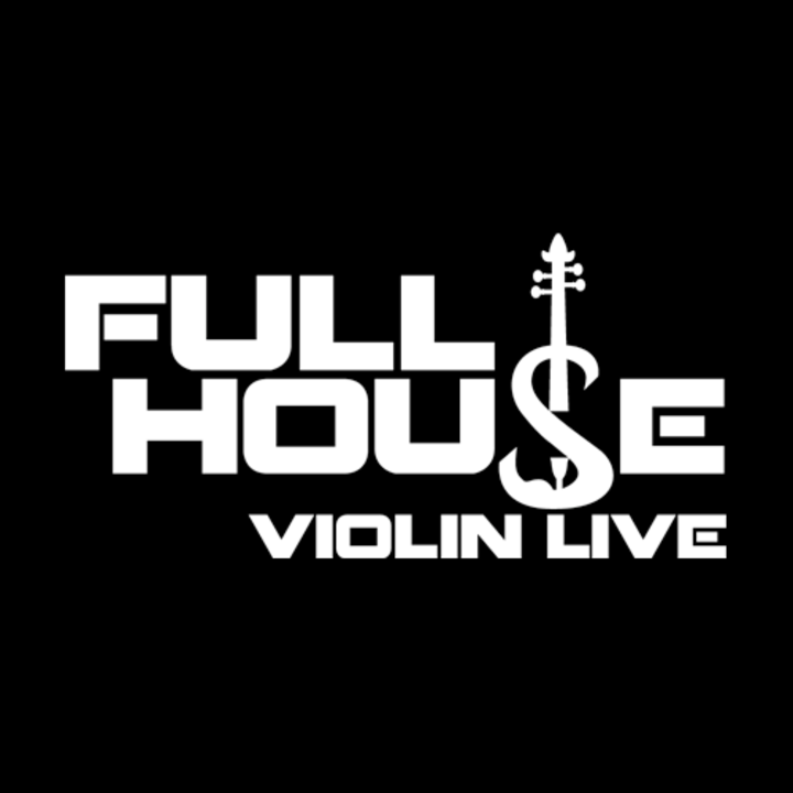 FULL HOUSE VIOLIN LIVE Tour Dates