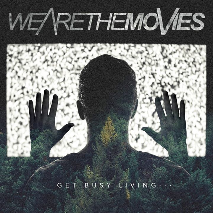 We Are The Movies Tour Dates