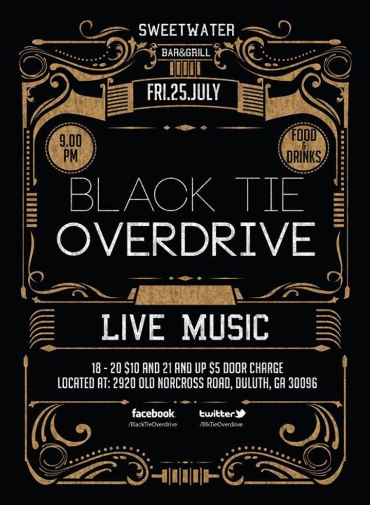 Black Tie Overdrive Tour Dates