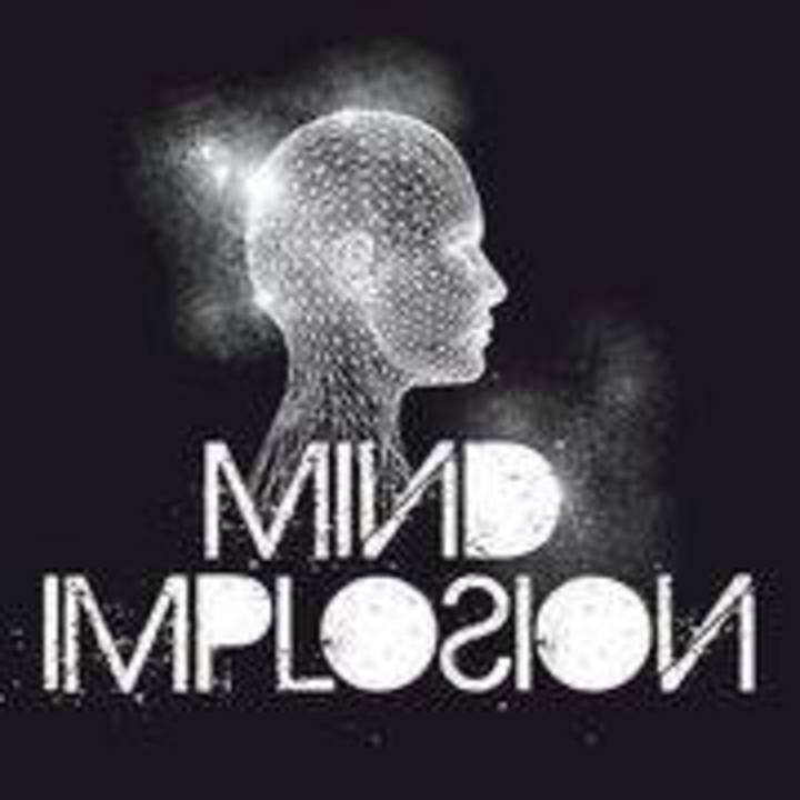 Mind Implosion Tour Dates
