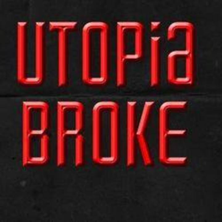 Utopia Broke Tour Dates