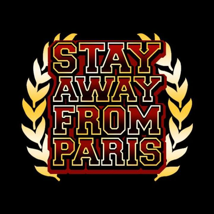 Stay Away From Paris Tour Dates