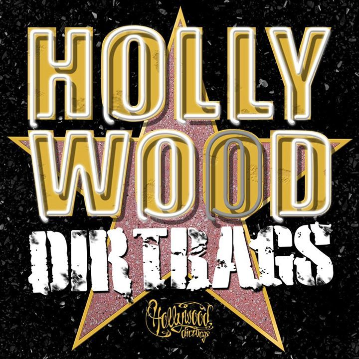 The Hollywood Dirtbags Tour Dates