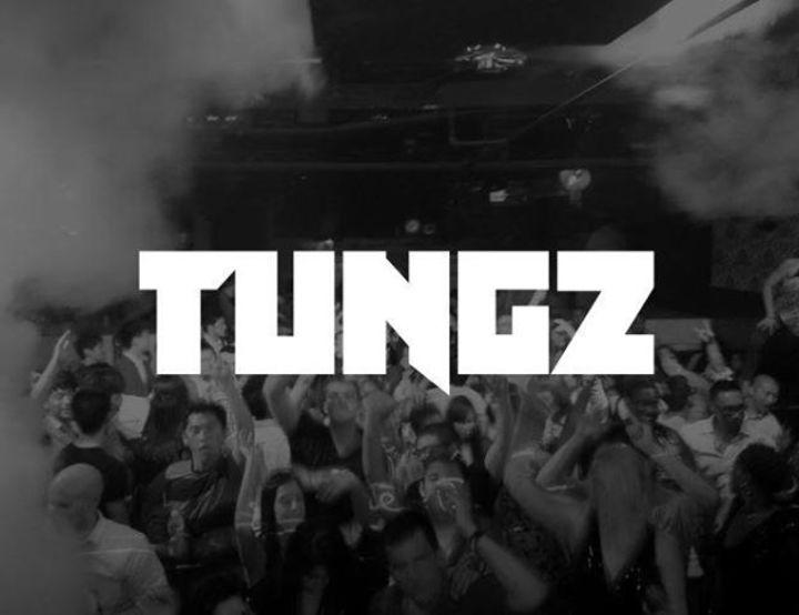TUNGZ Tour Dates