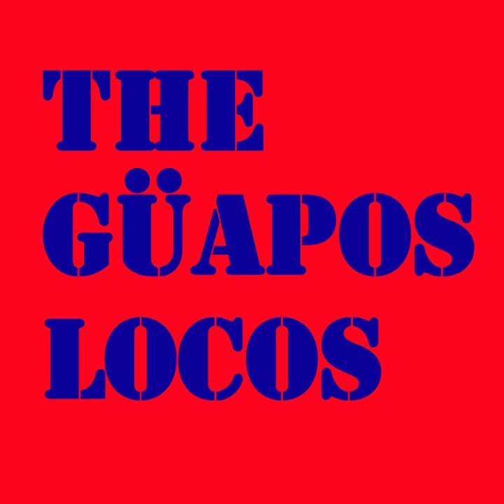 The Güapos Locos Tour Dates