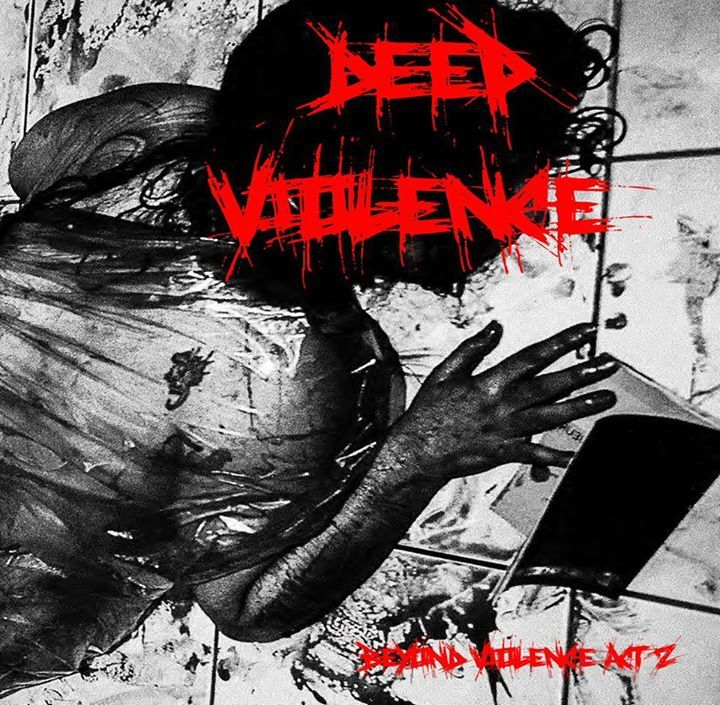 Deep Violence Tour Dates