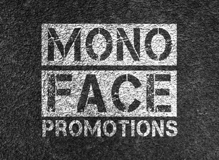 Monoface Promotions Tour Dates