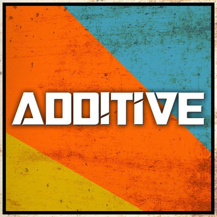 Additive Tour Dates