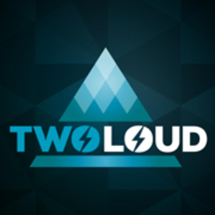 twoloud Tour Dates