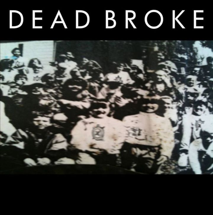 Dead Broke Tour Dates
