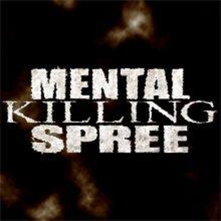 Mental Killing Spree Tour Dates