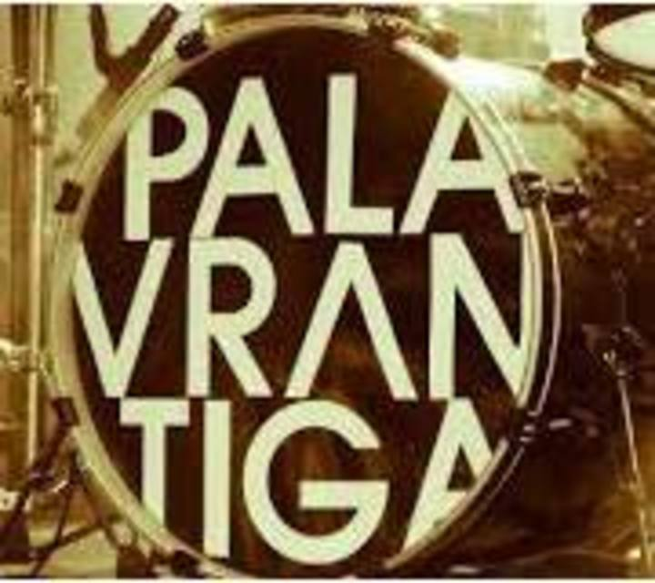 Palavrantiga Tour Dates