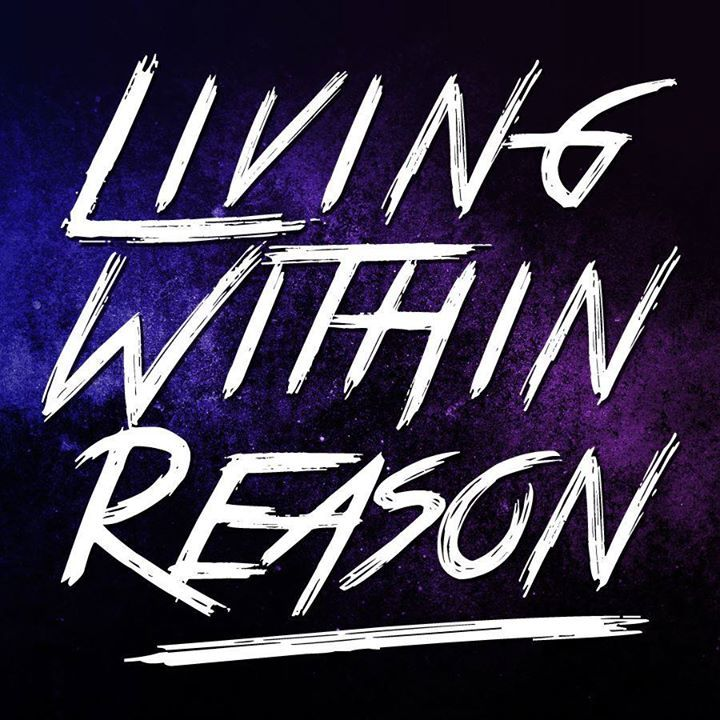 Living Within Reason Tour Dates
