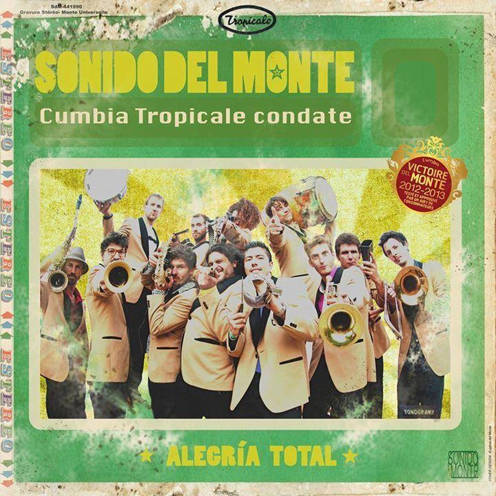 Sonido Del Monte Tour Dates