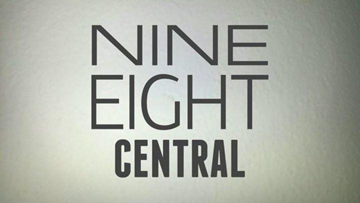 Nine Eight Central Tour Dates