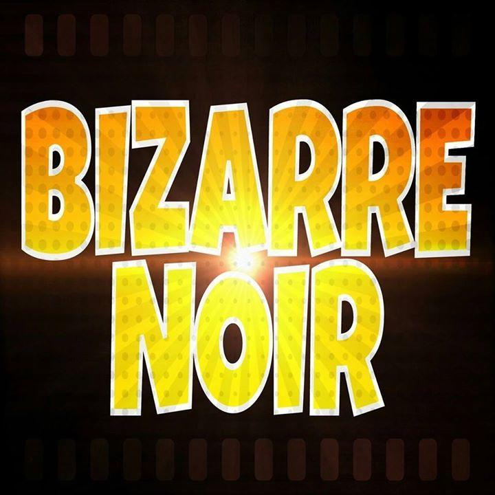 Bizarre Noir Tour Dates