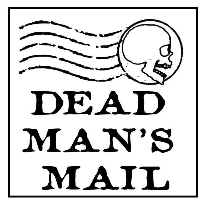Dead Man's Mail Tour Dates