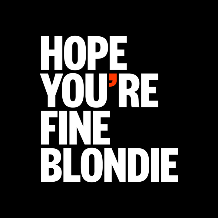 Hope You're Fine Blondie Tour Dates