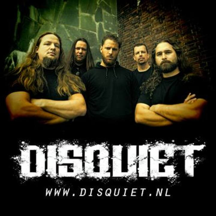 Disquiet (Official) Tour Dates
