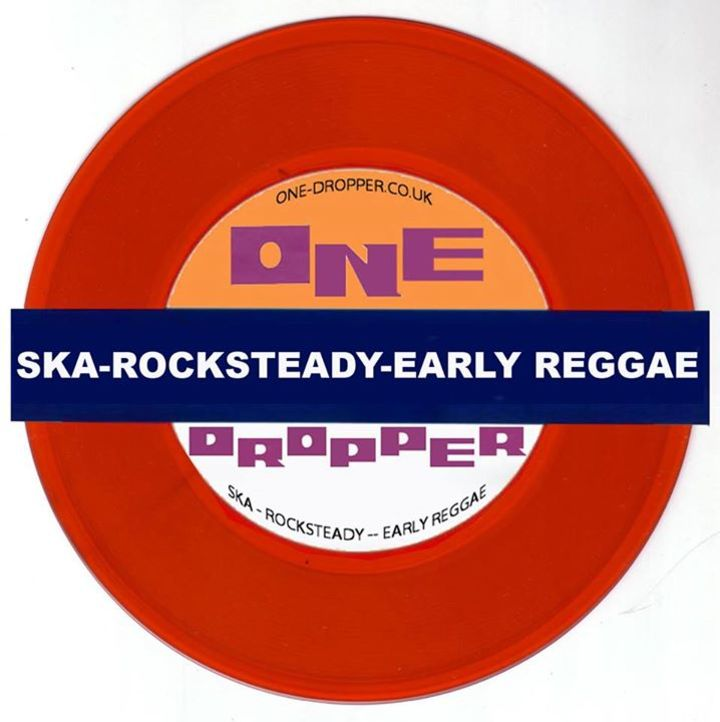 One Dropper Ska, Reggae, Rocksteady DJ Tour Dates