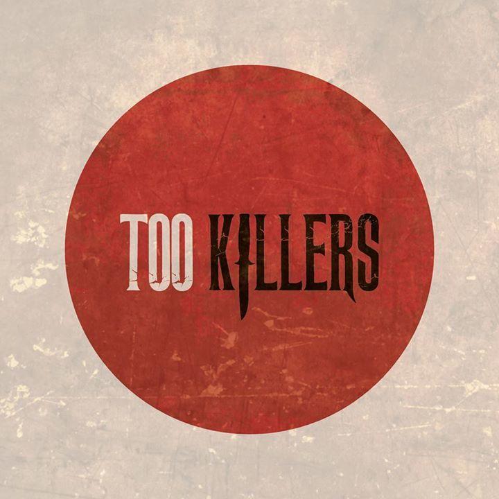 Too Killers Tour Dates