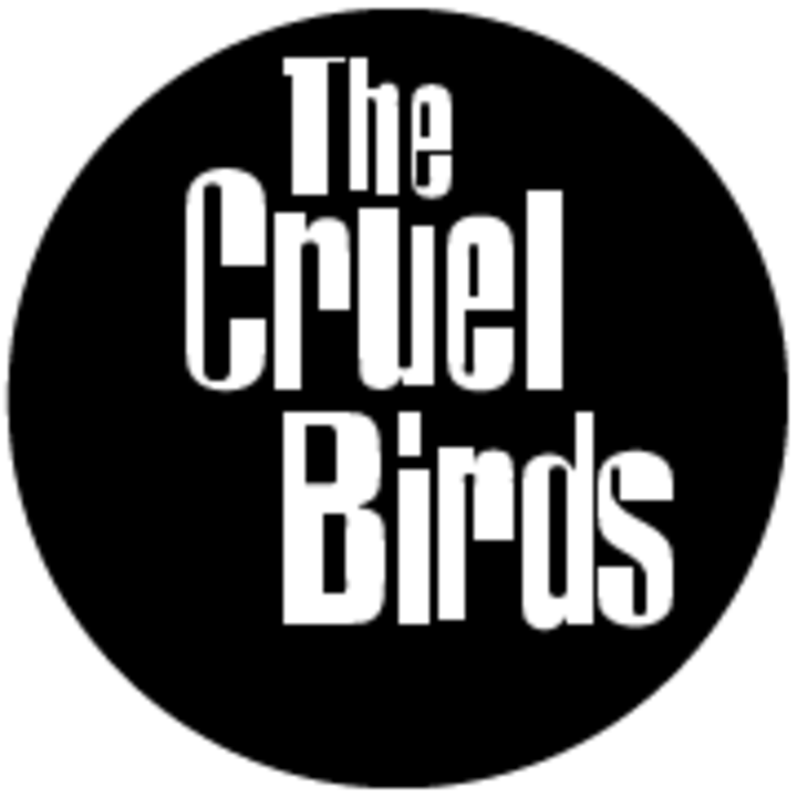 The Cruel Birds Tour Dates