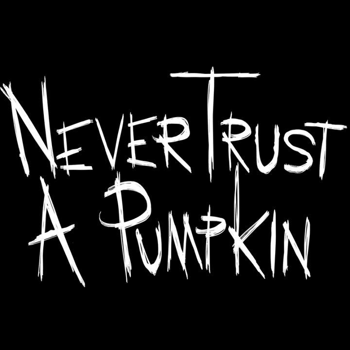 Never Trust A Pumpkin Tour Dates