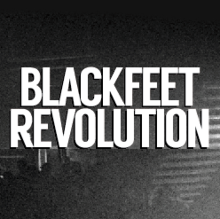 Blackfeet Revolution Tour Dates