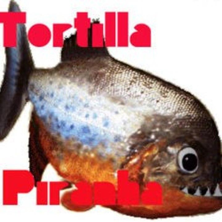 Tortilla Piranha Tour Dates