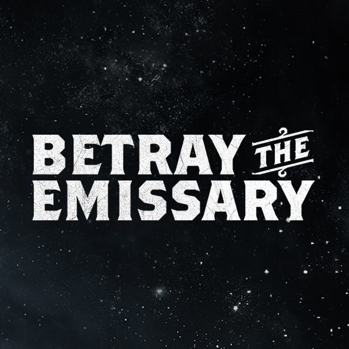 Betray the Emissary Tour Dates