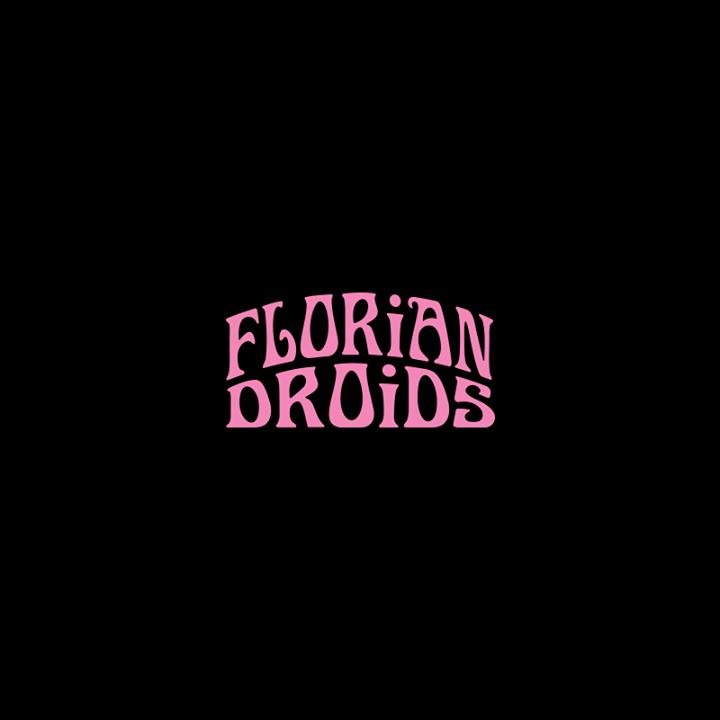 Florian Droids Tour Dates