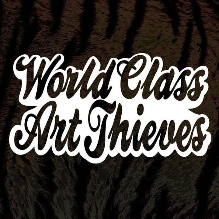 WORLD CLASS ART THIEVES Tour Dates