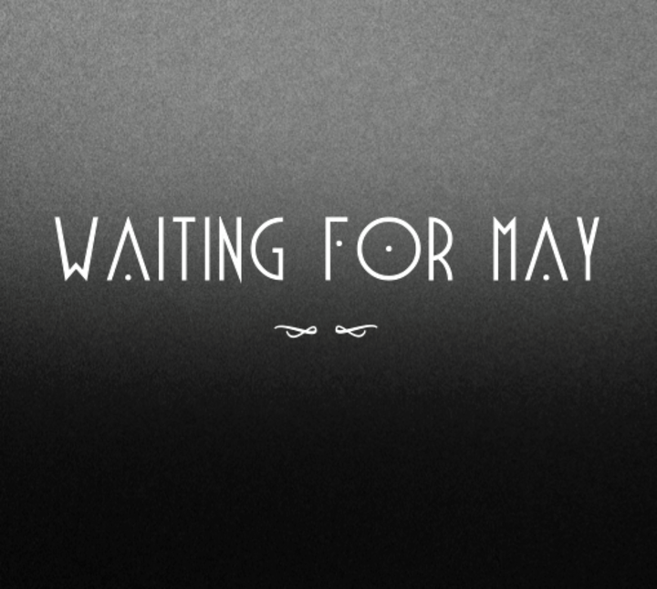 Waiting for May Tour Dates