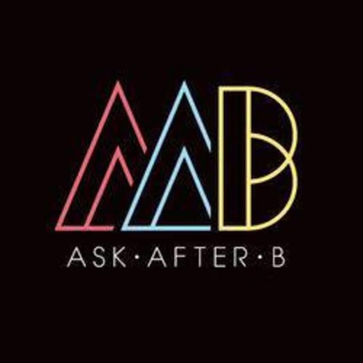 ASK AFTER B Tour Dates