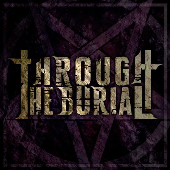 Through The Burial Tour Dates