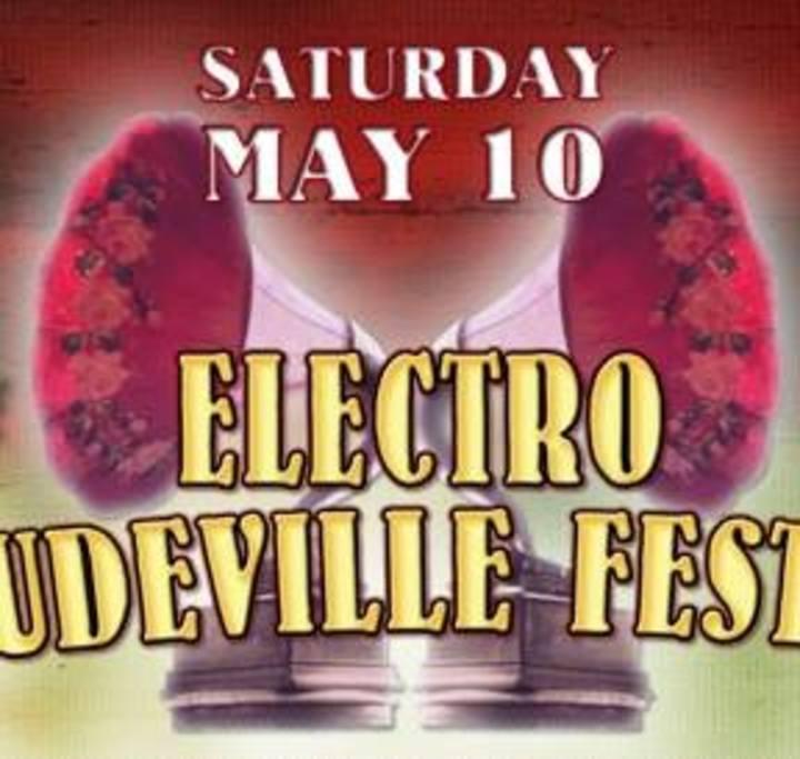Electro Vaudeville Festival Tour Dates