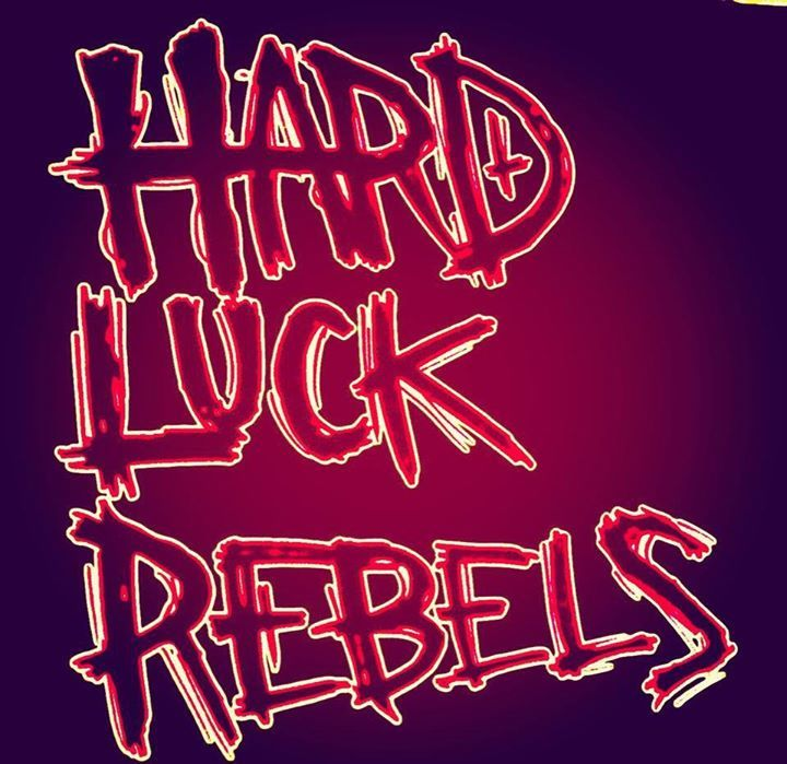 Hard Luck Rebels Tour Dates