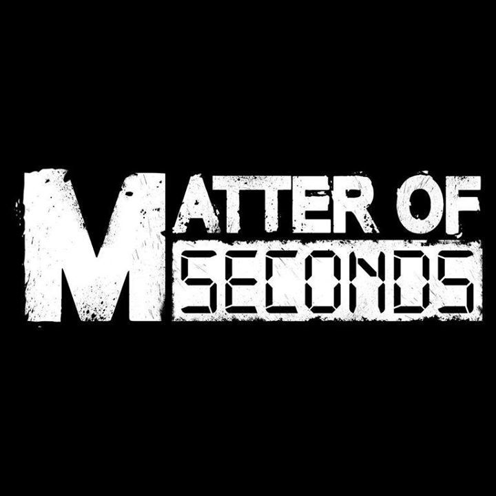 Matter of Seconds Tour Dates