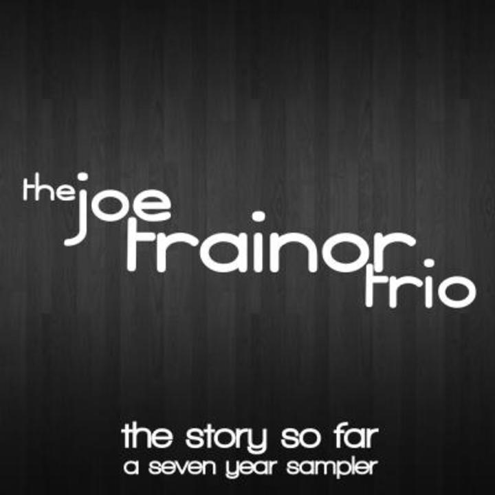 The Joe Trainor Trio Tour Dates