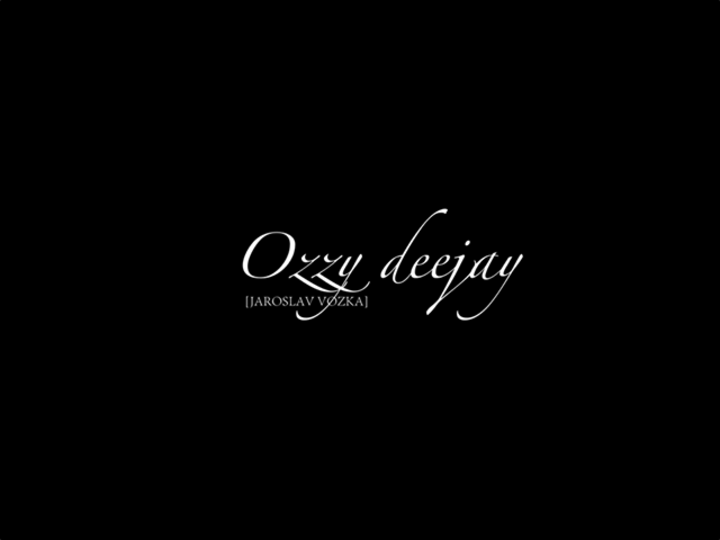 Ozzy deejay - Jaroslav Vozka Tour Dates