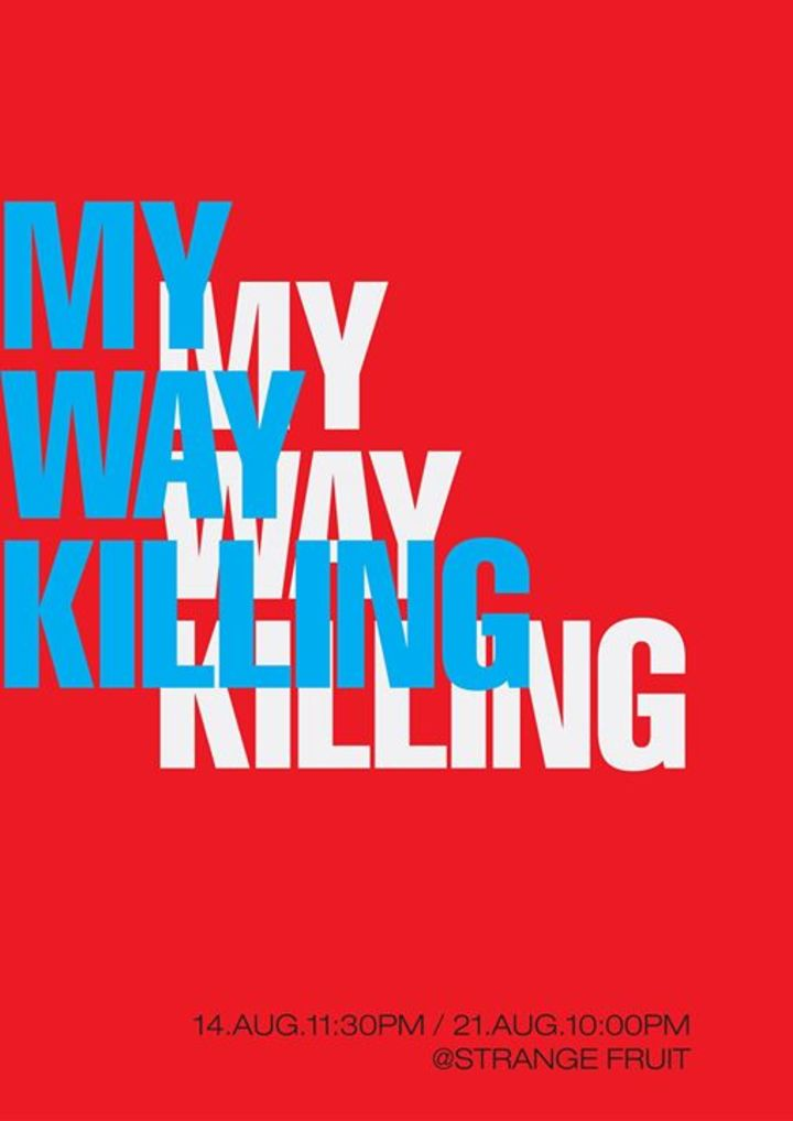 My Way Killing Tour Dates
